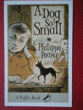 POSTCARD  BOOK COVER A DOG SO SMALL  PHILIPPS PEARCE