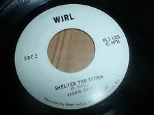 """WIRL/ SHELTER THE STORM 45 JACKIE OPEL 1965 JAMAICAN NOTHERN SOUL 7"""" scarce"""
