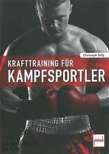 Delp: Krafttraining für Kampfsportler - Handbuch/Ratgeber/Muskel-Training/Kraft