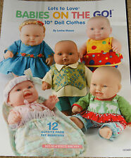 """Sew  Babies On The Go  Patterns For 10"""" Lots To Love Doll Clothes  Fat Quarters"""