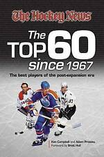 Hockey News Top 60 Since 1967: The Best Players of the Post-Expansion-ExLibrary