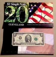2008 BEP $2 Single Note - CLEVELAND . SOLD OUT AT BEP
