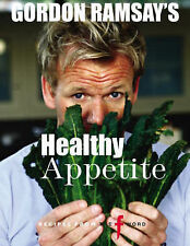 HARD BACK BOOK GORDON RAMSAY'S HEALTHY APPETITE