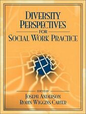 Diversity Perspectives for Social Work Practice by Anderson, Joseph, Carter, Ro
