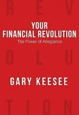 Your Financial Revolution by Gary Keesee (2016, Paperback)
