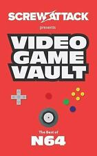 ScrewAttack's Video Game Vault : The Best N64 Games EVER! by Screw Attack...