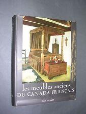 Canada Les meubles anciens du Canada français importante étude illustrée 1965