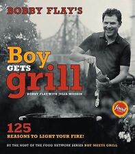 Bobby Flay's Boy Gets Grill : 125 Reasons to Light Your Fire! by Bobby Flay...