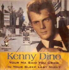 KENNY DINO 'Your Ma Said You Cried. . . - 19 Tracks
