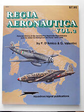 Regia Aeronauctia,Vol.2, Pictorial History of the Aeronautica Nazionale Rep.