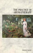The Practice of Aromatherapy, Valnet, Dr. Jean