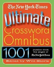 The New York Times Ultimate Crossword Omnibus : 1,001 Puzzles from the New...