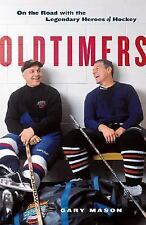 Oldtimers: On the Road with the Legends of Hockey