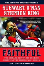 Faithful - Two Red Sox Fans Chronicle the Historic 2004 Season - Softcover 2004