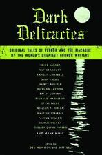 Dark Delicacies: Original Tales of Terror and the Macabre by the World's Greates