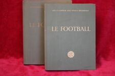 LE FOOTBALL - ENCYCLOPEDIE DES SPORTS MODERNES - TOMES 1 ET 2