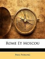 Rome Et Moscou by