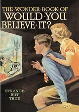 The Wonder Book of Would You Believe it?