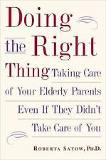 Doing the Right Thing: Taking Care of Your Elderly Parents, Even If They Didn't
