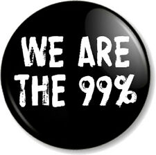 "WE ARE THE 99% 25mm 1"" Pin Button Badge Occupy Movement political slogan punk"