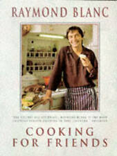 Cooking for Friends by Raymond Blanc (Large paperback, 1994)