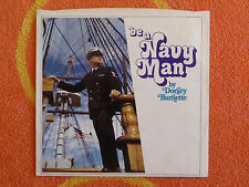 DORSEY BURNETTE Be A Navy Man 45 rpm PROMO PICTURE SLEEVE ONLY 1970