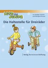 RüDIGER HANSEN - LEON UND JELENA - DIE HALTESTELLE FüR DREIRäDER