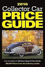 2016 Collector Car Price Guide, Editors of Old Cars Report Price Guide, New Cond