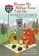 Rhymes My Mother Never Told Me : Includes the Beloved Classics; Sammy...
