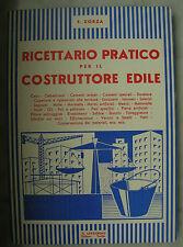 LIBRO ANTICO-RICETTARIO PRATICO PER IL COSTRUTTORE EDILE--META' 900