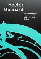 LIVRE : HECTOR GUIMARD (art nouveau architecture,furniture,ornements)