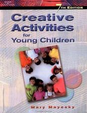 NEW - Creative Activities for Young Children by Mayesky, Mary