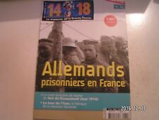 **e 14-18 Magazine n°74 Prisonniers de guerre Allemands / Tour de l'Yser