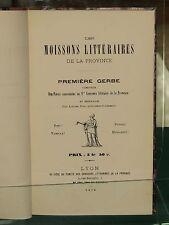 Les moissons littéraires de la Province 1ere gerbe : PROVENCE Lucien DUC FÉLIBRE
