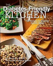 The Diabetes-Friendly Kitchen: 125 Recipes for Creating Healthy Meals