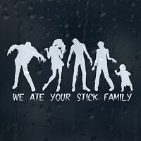 Funny We Ate Your Stick Zombie Family Car Decal Vinyl Sticker For Bumper Window