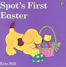 Spot's First Easter (color) by Hill, Eric, Good Book