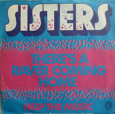 "7"" 1974 RARE GLAM ! SISTERS There´s A Raver Coming Home"