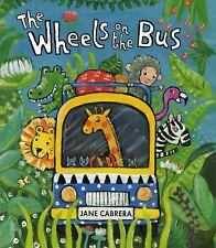 The Wheels on the Bus by Cabrera, Jane