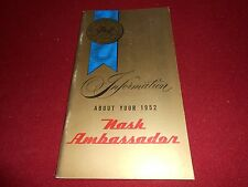 1952 NASH AMBASSADOR ORIGINAL OWNER MANUAL, EXCELLENT!