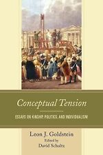 NEW - Conceptual Tension: Essays on Kinship, Politics, and Individualism