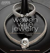 Woven Wire Jewelry (Beadwork How-To) by Linda Chandler, Christine R. Ritchey