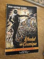 J.B. Vandel Attentat cosmique Fleuve Noir à la fusée N°21