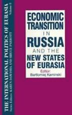The International Politics of Eurasia: v. 8: Economic Transition in Russia and t