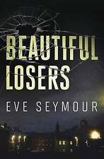 SEYMOUR EVE-BEAUTIFUL LOSERS  BOOK NEW