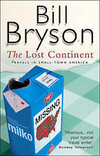 The Lost Continent: Travels in Small Town America, Bryson, Bill, Good Condition