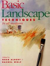 ART INSTRUCTION GREG ALBERT BASIC LANDSCAPE TECHNIQUES IN ALL MEDIUMS