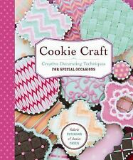 NEW - Cookie Craft: Baking & Decorating Techniques for Fun & Festive Occ