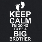 KEEP CALM I'm Going to be a BIG BROTHER Boys T-shirt New Baby Pregnancy Gift