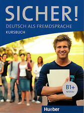 HUEBER Sicher! Kursbuch B1+ Niveau @BRAND NEW@ German Language Learning